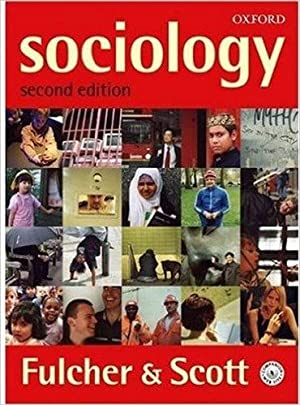 Sociology: Fulcher, James and