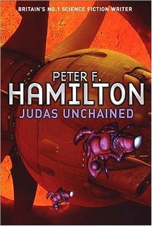 Judas Unchained (Commonwealth Saga): Hamilton, Peter F.: