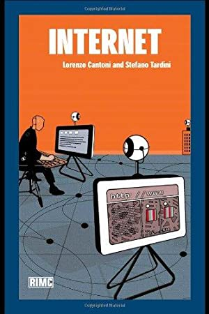 Internet (Routledge Introductions to Media and Communications): Cantoni, Lorenzo and