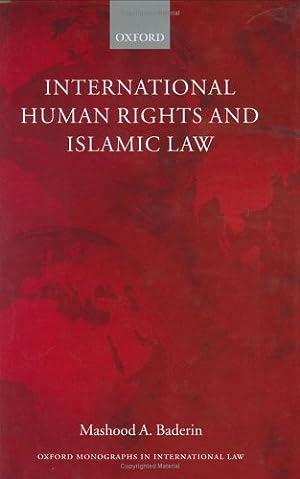 International Human Rights and Islamic Law (Oxford: Baderin, Mashood A.: