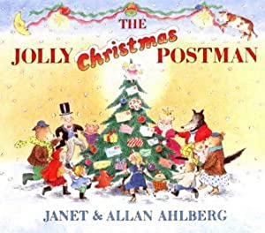 The Jolly Christmas Postman (The Jolly Postman): Ahlberg, Janet and Allan Ahlberg: