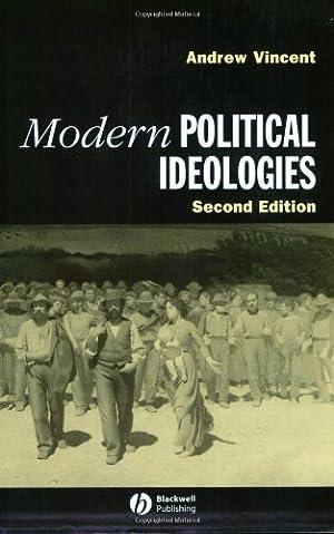 Modern Political Ideologies: Vincent, Andrew: