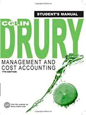 Management and Cost Accounting Student's Manual: Drury, Colin: