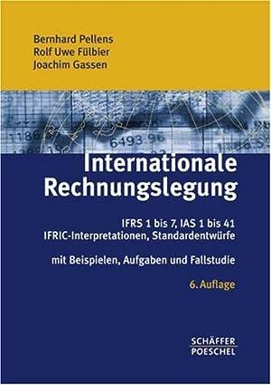 Internationale Rechnungslegung: IFRS 1 bis 7, IAS: Pellens, Bernhard, Rolf