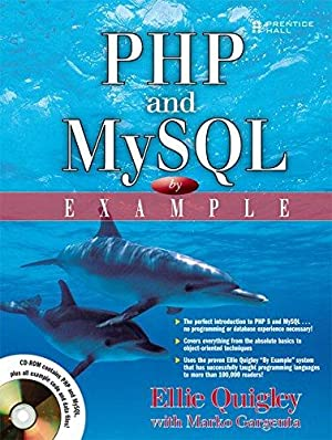 PHP and MySQL by Example, w. CD-ROM: Quigley, Ellie and