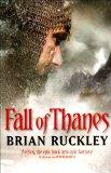 Fall of Thanes (The Godless World): Ruckley, Brian: