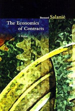 The Economics of Contracts: A Primer: Salanie, Bernard: