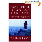 Scottish Clans and Tartans: A Fully Illustrated: Grant, Neil: