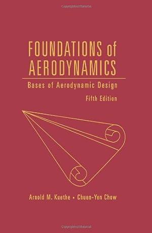 Aerodynamics 5e: Bases of Aerodynamic Design: D., Kuethe Paul: