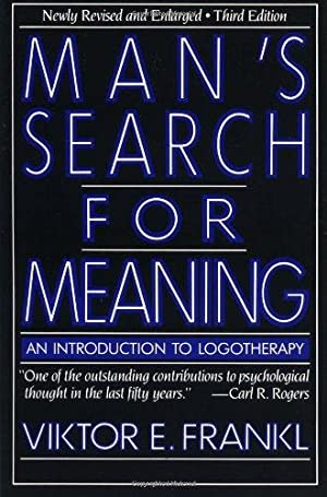 Man's Search for Meaning: An Introduction to: Frankl, Viktor E.: