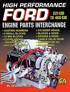 High Performance Ford Engine Parts Interchange (S-A: Reid, George: