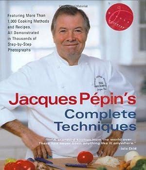 Jacques Pépin's Complete Techniques: Pépin, Jacques and