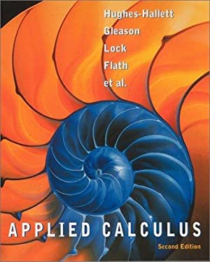 Applied Calculus: Hughes-Hallett, Deborah, Andrew