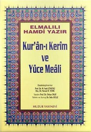 Kuran-i Kerim ve Yüce Meali - Orta: Muhammed, Hamdi Yazir