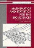 Mathematics and Statistics for the Bio-Sciences (Mathematics: Eason, G.:
