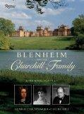 Blenheim And the Churchill Family: A Personal: Spencer-Churchill, Henrietta and