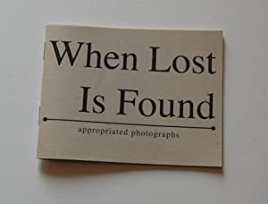 When Lost is Found: Appropriated Photographs: Nora Lemor