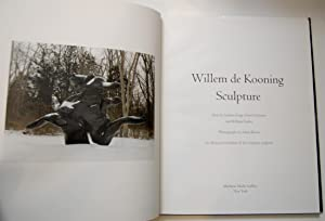 Willem de Kooning Sculpture: Texts by Andrew Forge, David Sylvester, William Tucker