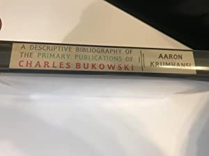 A Descriptive Bibliography of the Primary Publications of Charles Bukowski: Aaron Krumhansl