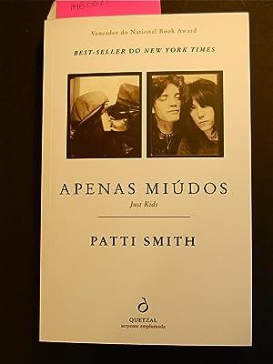 Just Kids (Apenas Miudos)(Portuguese Edition): Patti Smith