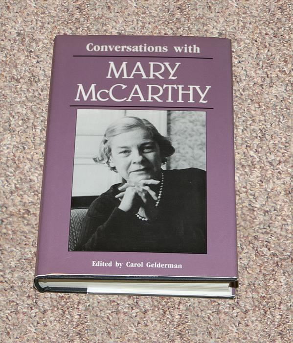 CONVERSATIONS WITH MARY MCCARTHY: LITERARY CONVERSATIONS SERIES - Rare Fine Copy of The First Hardcover Edition/First Printing - McCarthy, Mary (Author/Subject) & Gelderman, Carol (Editor)