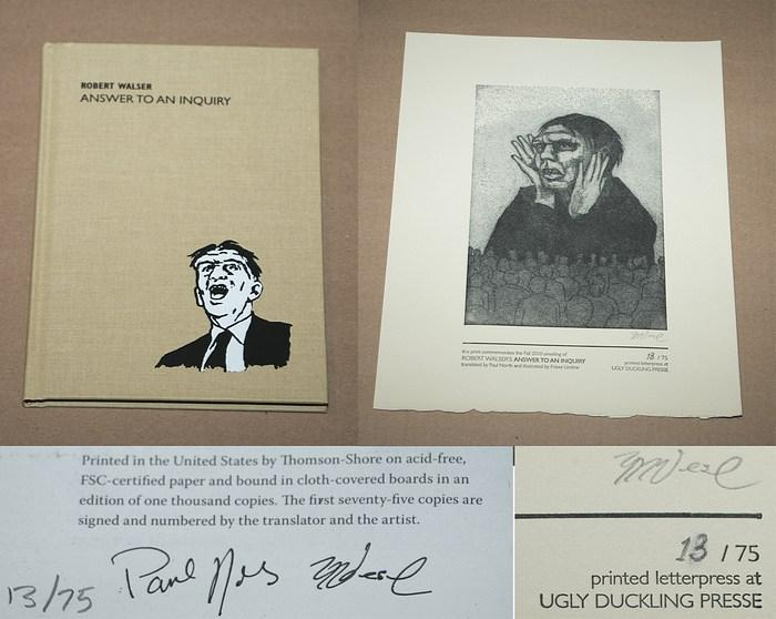 ROBERT WALSER: ANSWER TO AN INQUIRY - Rare Pristine Copy of The Limited Edition With Original Print: Numbered And Signed by Paul North And Friese Undine - ONLY COPY ONLINE - Walser, Robert (Author); North, Paul (Translator) & Undine, Friese (Artist)