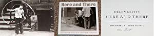 HERE AND THERE: PHOTOGRAPHS BY HELEN LEVITT - Rare Pristine Copy of The First Hardcover Edition&#...