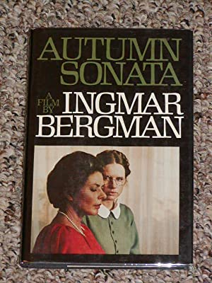 AUTUMN SONATA: A FILM - Scarce Fine Copy of The First American Edition/First Printing: Bergman...