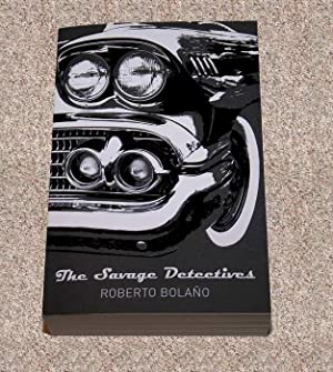 THE SAVAGE DETECTIVES: THE PICADOR 40TH ANNIVERSARY EDITION - Rare Pristine Copy of The First ...