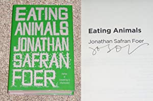 EATING ANIMALS - Scarce Pristine Copy of The First Hardcover Edition/First Printing: Signed by...