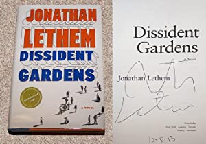 DISSIDENT GARDENS - Scarce Pristine Copy of The First Hardcover Edition/First Printing: Signed...