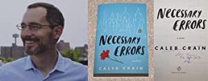 NECESSARY ERRORS: A NOVEL - Rare Pristine Copy of The First Edition/First Printing: Signed, ...