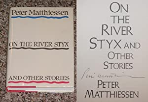 ON THE RIVER STYX AND OTHER STORIES - Rare Fine Copy of The First Hardcover Edition/First ...