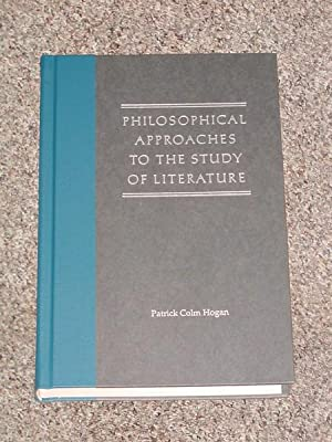 PHILOSOPHICAL APPROACHES TO THE STUDY OF LITERATURE - Scarce Pristine Copy of The First Hardcover ...