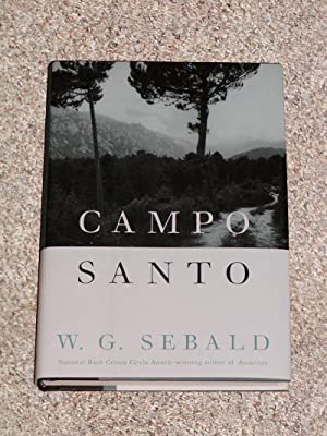 CAMPO SANTO - Scarce Fine Copy of The First American Edition/First Printing: Sebald, W. G. (...