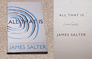 ALL THAT IS: A NOVEL - Rare Pristine Copy of The First British Edition/First Printing: Signed ...