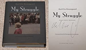 MY STRUGGLE: BOOK THREE: BOYHOOD ISLAND -: Knausgaard, Karl Ove