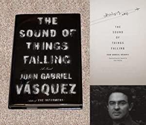 THE SOUND OF THINGS FALLING - Rare Pristine Copy of The First American Edition/First Printing:...