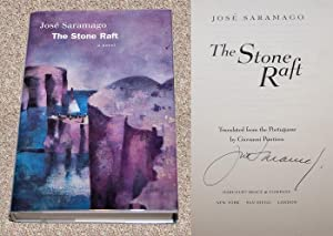 THE STONE RAFT - Rare Fine Copy of The First American Edition/First Printing: Signed by Jose ...