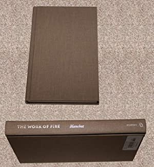 THE WORK OF FIRE - Rare Fine Copy of The First American Edition/First Printing: Blanchot, ...