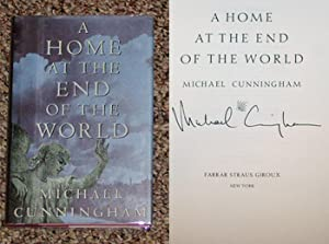 A HOME AT THE END OF THE WORLD - Scarce Fine Copy of The First Hardcover Edition/First ...