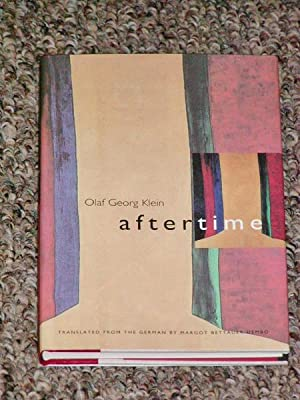 AFTERTIME - Scarce Pristine Copy of The First American Edition/First Printing: Klein, Olaf ...