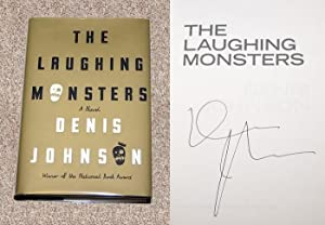 THE LAUGHING MONSTERS - Scarce Fine Copy of The First Hardcover Edition/First Printing: Signed...