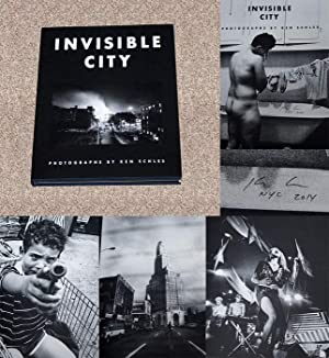 INVISIBLE CITY: THE NEW STEIDL EDITION -: Schles, Ken (Photographer);