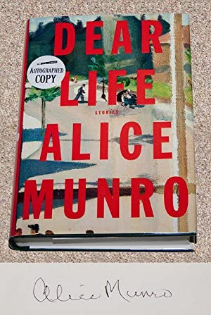 DEAR LIFE - Rare Fine Copy of: Munro, Alice