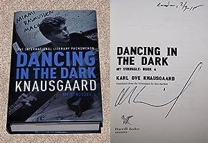 DANCING IN THE DARK: MY STRUGGLE: BOOK: Knausgaard, Karl Ove