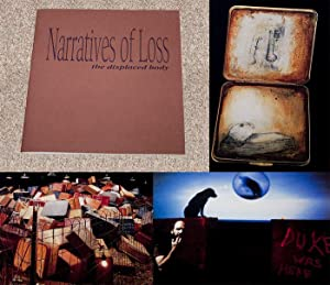 NARRATIVES OF LOSS: THE DISPLACED BODY - Rare Fine Copy of The First Edition/First Printing - ...