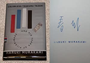 COLORLESS TSUKURU TAZAKI AND HIS YEARS OF PILGRIMAGE - Rare Fine Copy of The First American Edition...