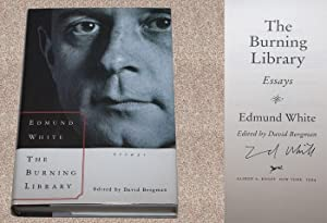 THE BURNING LIBRARY: ESSAYS - Rare Fine Copy of The First Hardcover Edition/First Printing: ...