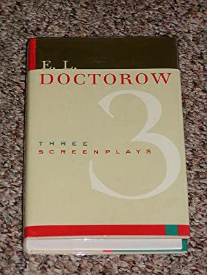 THREE SCREENPLAYS: DANIEL, RAGTIME, LOON LAKE - Scarce Pristine Copy of The First Hardcover Edition...